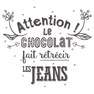 Attention au chocolat