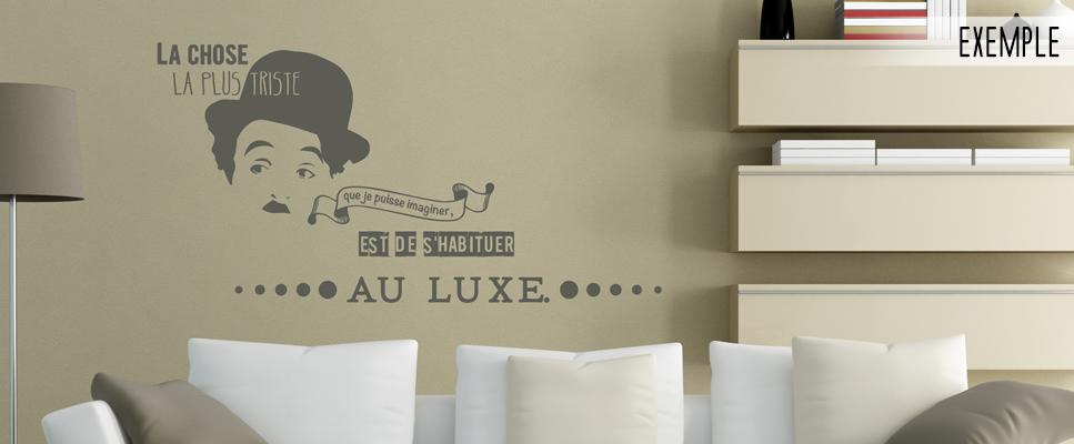 Stickers Deco Citation Charlie Chaplin Le Luxe