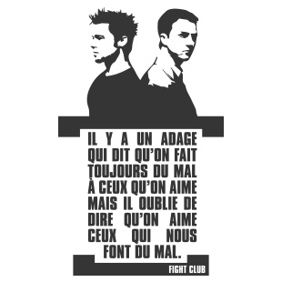 Fight club - L'adage