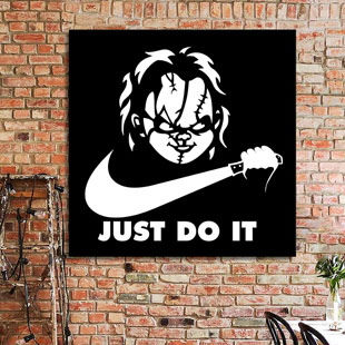 Chucky Just do it